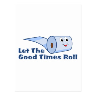 Let The Good Times Roll Post Cards