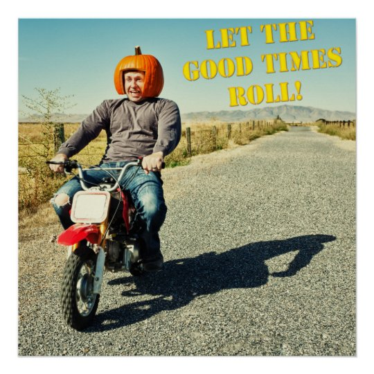 Let The Good Times Roll! Poster