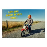 Let The Good Times Roll! Print