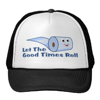 Let The Good Times Roll Trucker Hat