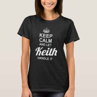 Let the Keith handle it! T-Shirt