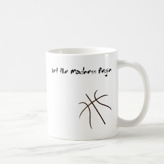 Let the madness Begin Coffee Mug