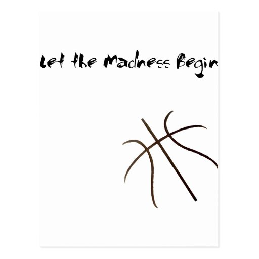 Let the madness Begin Postcard