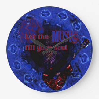 Let the Music Fill Your Soul BLUE Wall Clock