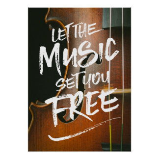 Let the Music Set You Free Musician Photo Template Poster