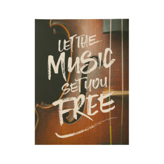 Let the Music Set You Free Musician Photo Template Wood Poster