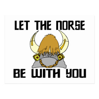 Let The Norse Be With You Postcard