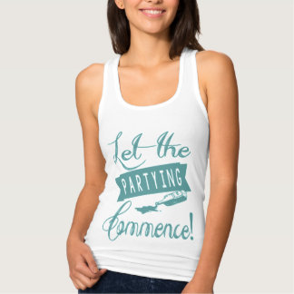 Let The Partying Commence T Shirts