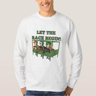 Let The Race Begin T Shirt