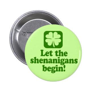 Let The Shenanigans Begin Pinback Button
