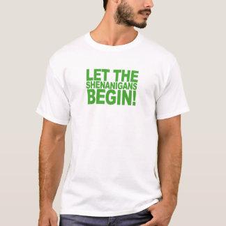 Let the Shenanigans Begin Shirts.png T-Shirt