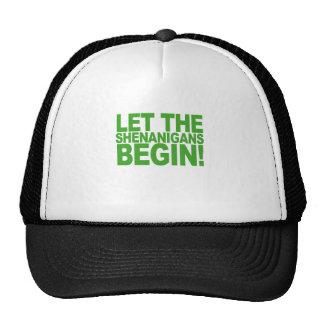 Let the Shenanigans Begin Shirts.png Trucker Hat