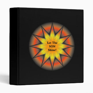 Let The Son Shine 3 Ring Binders