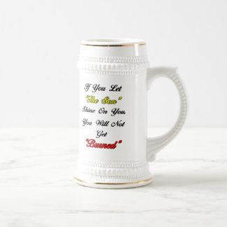 "Let ""The Son"" Shine On You Beer Stein"