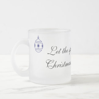 Let the spirit of Christmas fill your heart Frosted Glass Coffee Mug