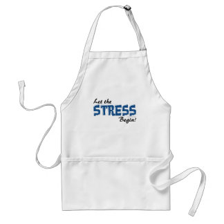 Let The Stress Begin Adult Apron