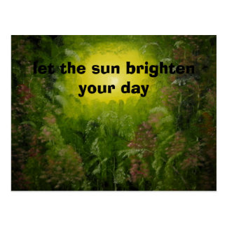 let the sun brighten your day postcard
