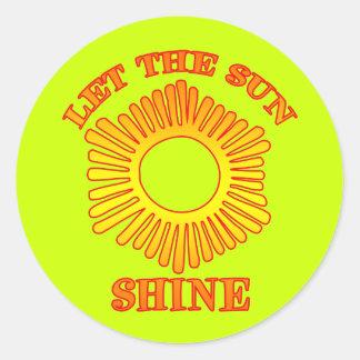 Let The Sun Shine Classic Round Sticker