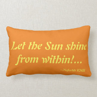 Let the Sun shine from Within Fund_raiser Pillow