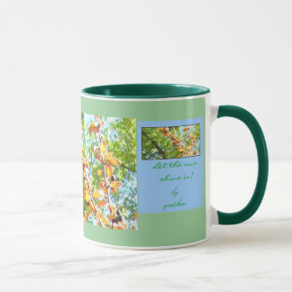 Let the Sun Shine In by gretchen Coffee & Tea Mug