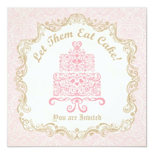 let them eat cake let them eat cake birthday card zazzle 5505