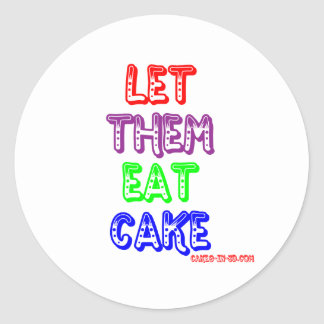 Let them eat cake classic round sticker