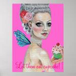 Let them eat cake, Let them eat cupcake!, ... Poster