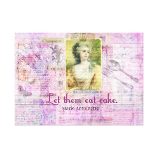 Let them eat cake -  Marie Antoinette famous quote Stretched Canvas Print