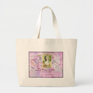 Let them eat cake -  Marie Antoinette quote ART Large Tote Bag
