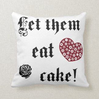 Let them eat cake pillow