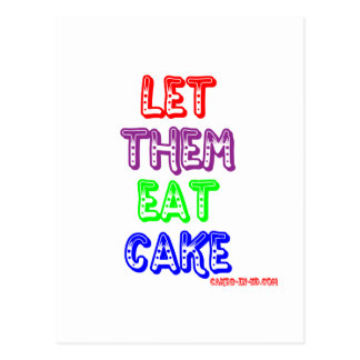 Let them eat cake post cards