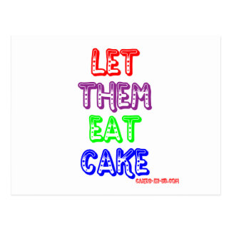 Let them eat cake postcards