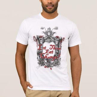 Let Them Eat Change Guillotine Fantasy T-Shirt