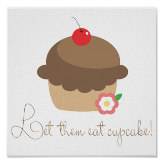 Let Them Eat Cupcake Poster