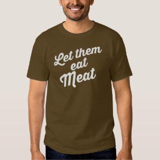 LET THEM EAT MEAT T SHIRT
