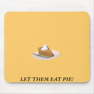 LET THEM EAT PIE! MOUSE MATS