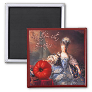 Let Them Eat Tomatoes 2 Inch Square Magnet