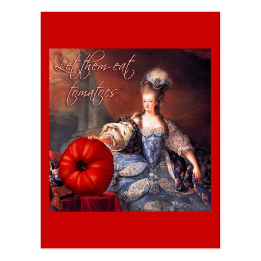 Let Them Eat Tomatoes Postcard