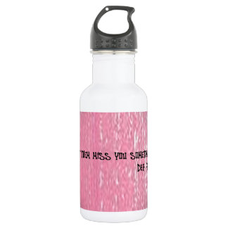 LET THEM MISS YOU SOMETIMES STAINLESS STEEL WATER BOTTLE
