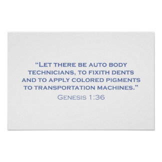 Let there be Auto Body Technicians Print