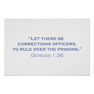 Let there be Corrections Officers Poster