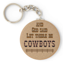 Let there be COWBOYS KeyChain