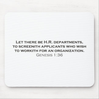 Let there be H.R. departments Mouse Pad