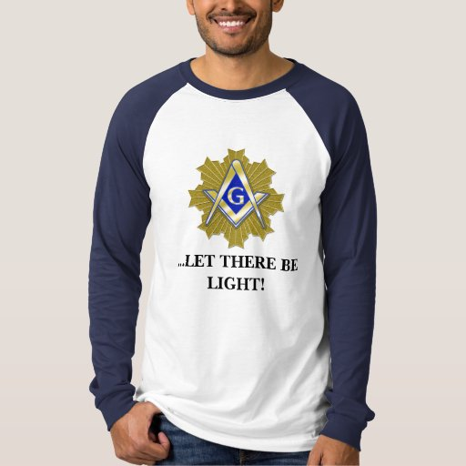 ...LET THERE BE LIGHT! TSHIRT