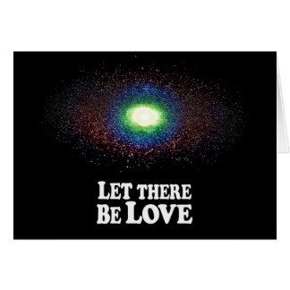 Let There Be Love - Horz Greeting Card