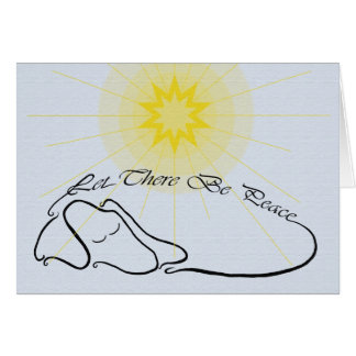 Let There Be Peace Card