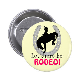 Let there be RODEO BUTTON