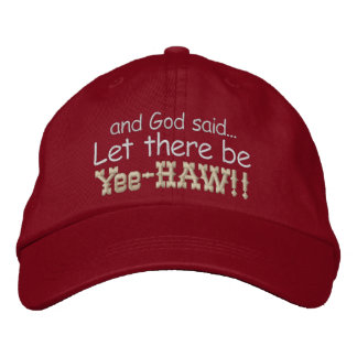Let there be Yee HAW Embroidered Cap Embroidered Baseball Cap