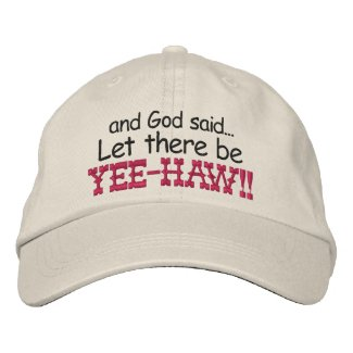 Let there be Yee HAW Embroidery Cap embroideredhat