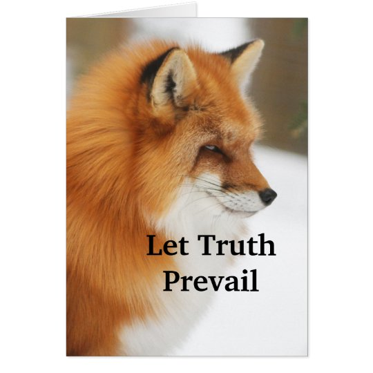 Let Truth Prevail Card